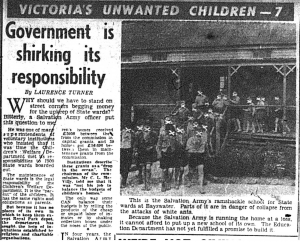 '... the Salvation Army's ramshackle school for State wards at Bayswater' (The Herald, 1 November 1952, p.7)